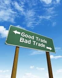 good trade bad trade